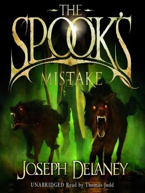 The Last Apprentice Book 5: The Spook's Mistake Cover