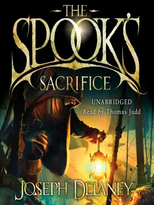 The Last Apprentice Book 6: The Spook's Sacrifice Cover