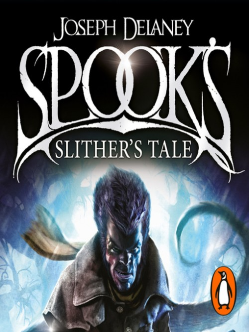 The Last Apprentice Book 11: Spooks, Slither's Tale Cover