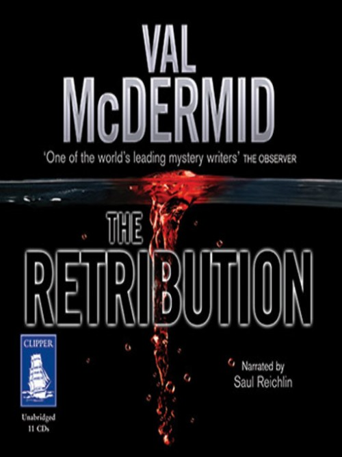 Tony Hill and Carol Jordan Book 7: The Retribution Cover