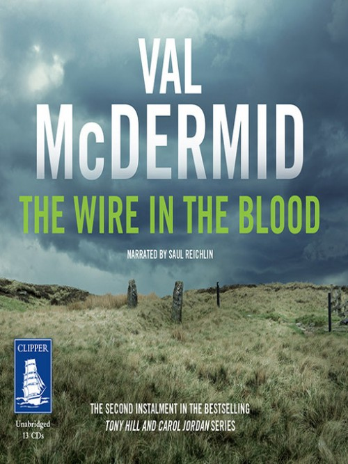 Tony Hill and Carol Jordan Book 2: The Wire In the Blood Cover