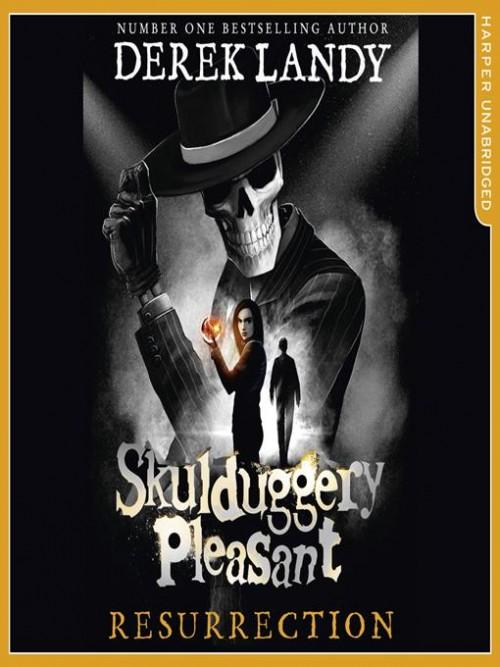 Skulduggery Pleasant Book 10: Resurrection Cover