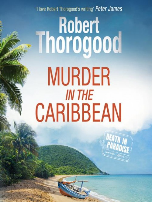 Death In Paradise Series Book 4: Murder In the Caribbean Cover