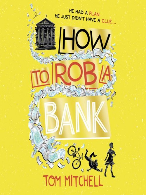 How To Rob A Bank Cover