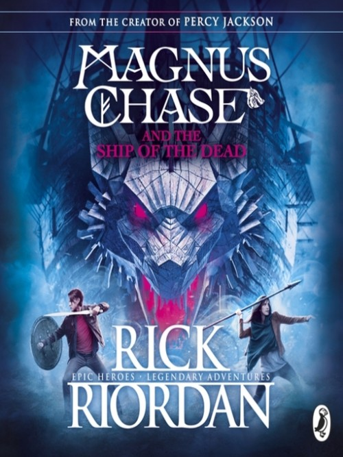 Magnus Chase and the Gods of Asgard Book 3: Magnus Chase and the Ship of the Dead Cover
