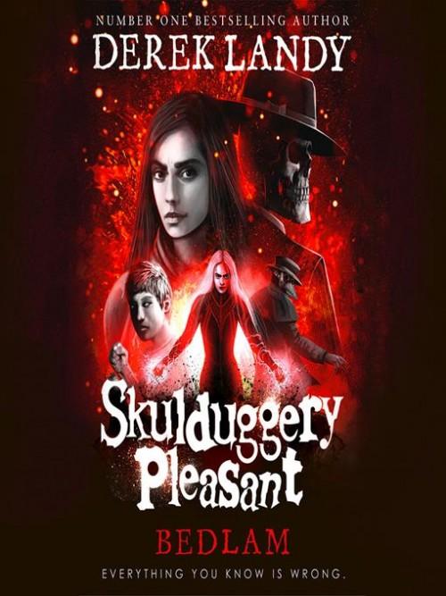 Skulduggery Pleasant Book 12: Bedlam Cover