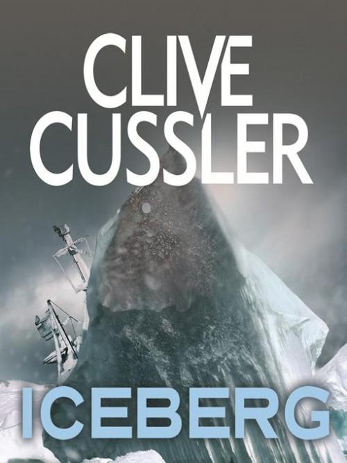 Dirk Pitt Series Book 3: Iceberg Cover