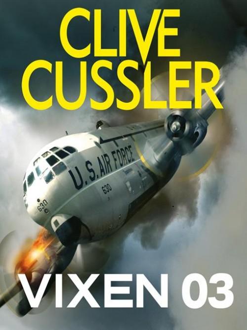 Dirk Pitt Series Book 5: Vixen 03 Cover