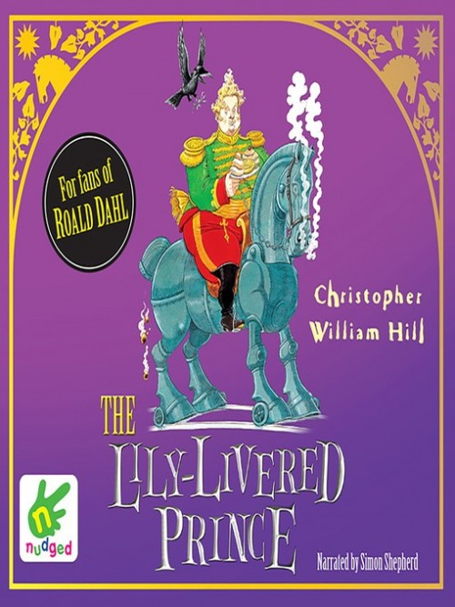 Tales From Schwartzgarden Book 3: The Lily-livered Prince Cover