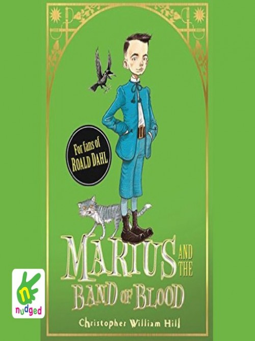 Tales of Schwartzgarten Book 4: Marius and the Band of Blood Cover