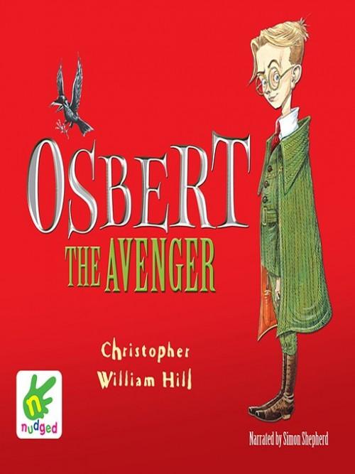 Tales From the Schwartzgarten Book 1: Osbert the Avenger Cover
