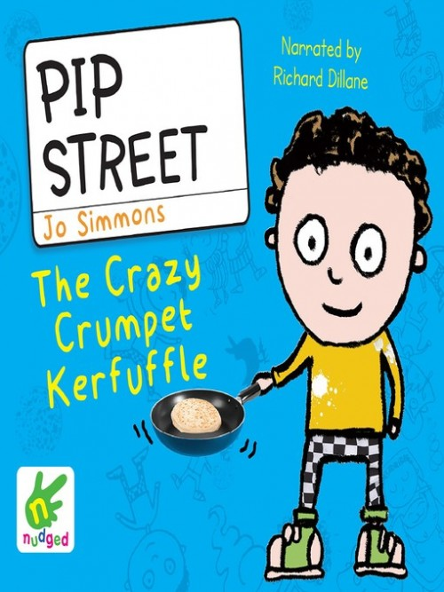 Pip Street Book 2: The Crazy Crumpet Kerfuffle Cover