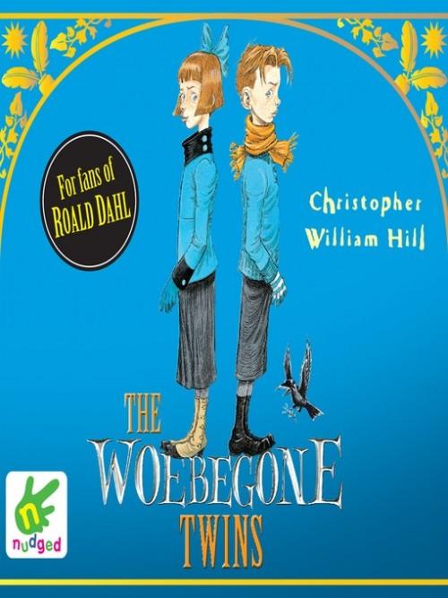 Tales From Schwartzgarten Book 2: The Woebegone Twins Cover