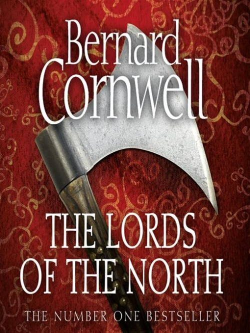 The Last Kingdom Book 3: The Lords of the North Cover