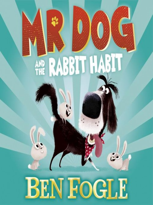 Mr Dog and the Rabbit Habit Cover