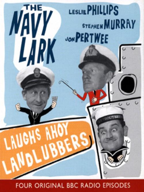 The Navy Lark: Laughs Ahoy Landlubbers Cover