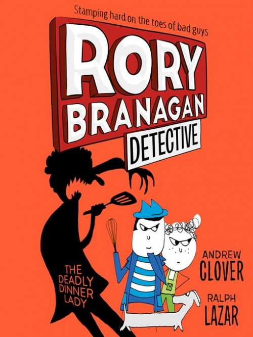 Rory Branagan Detective Book 4: The Deadly Dinner Lady Cover