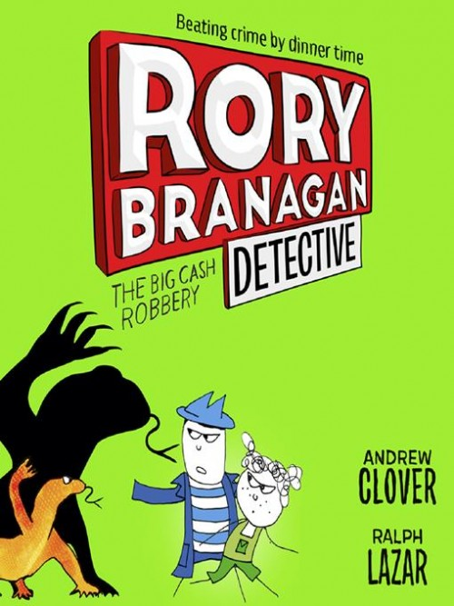 Rory Branagan Detective Book 3: The Big Cash Robbery Cover