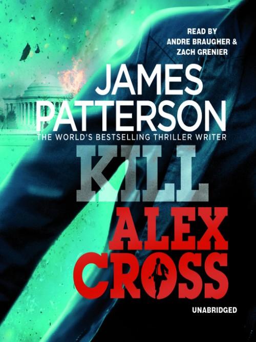 Alex Cross Series Book 18: Kill Alex Cross Cover