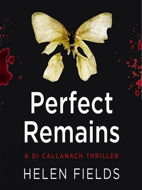 DI Callanach Series Book 1: Perfect Remains Cover