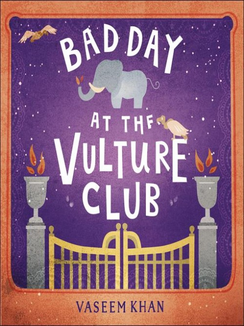 Baby Ganesh Detective Agency Series Book 5: Bad Day at the Vulture Club Cover