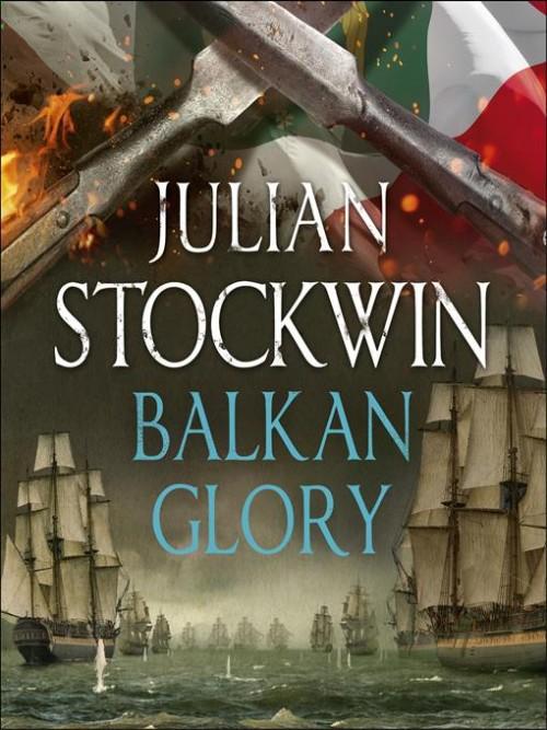 Thomas Kydd Series Book 23: Balkan Glory Cover