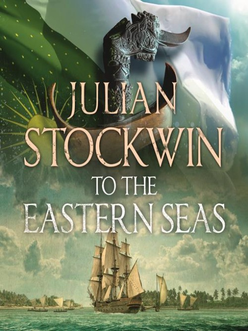 Thomas Kydd Series Book 22: To the Eastern Seas Cover