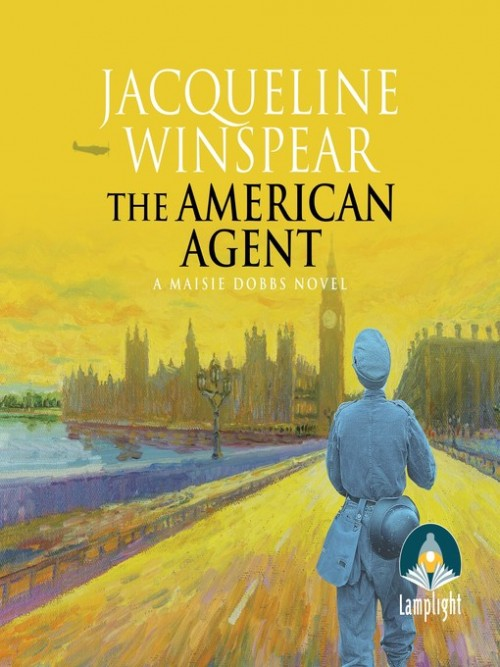 A Maisie Dobbs Mystery: The American Agent Cover