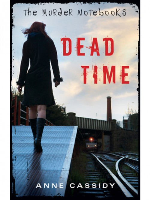 The Murder Notebooks Book 1: Dead Time Cover