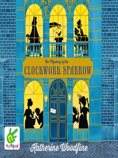 Sinclair Mysteries Book 1: The Mystery of the Clockwork Sparrow Cover