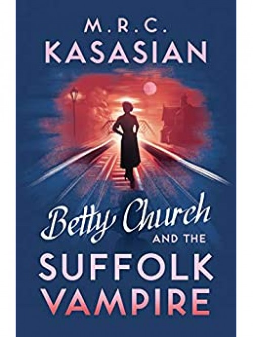 Betty Church Mysteries Book 1: Betty Church and the Suffolk Vampire Cover