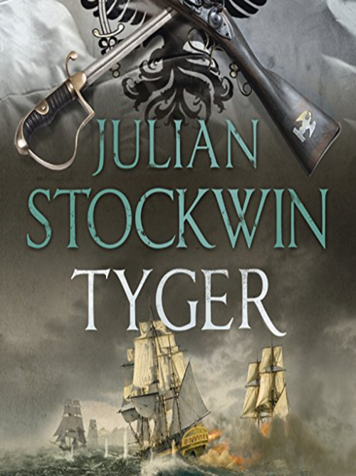 Thomas Kydd Book 16: Tyger Cover