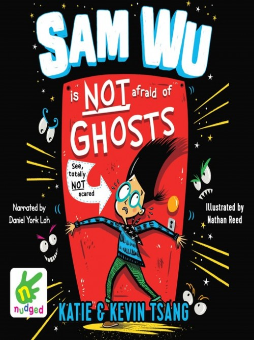 Sam Wu Book 1: Sam Wu is Not Afraid of Ghosts Cover
