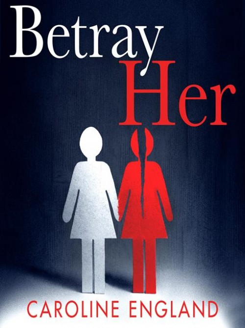 Betray Her Cover