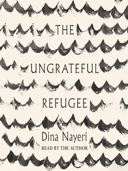 The Ungrateful Refugee Cover