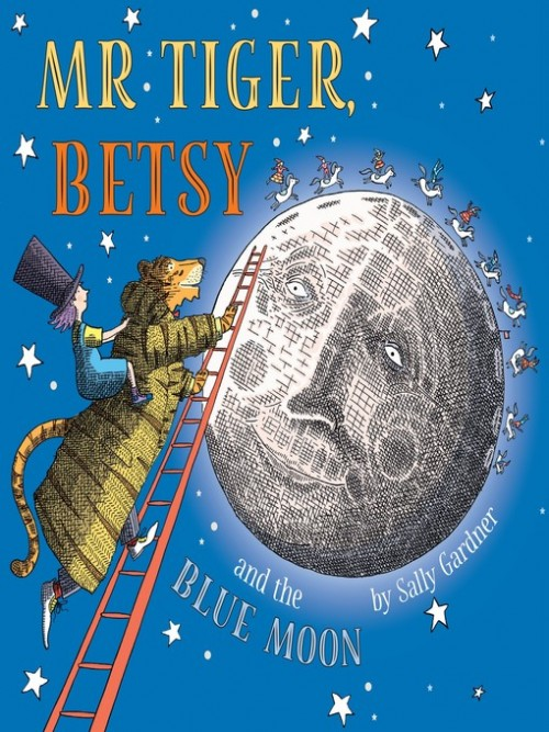 Mr Tiger Book 1: Mr Tiger, Betsy and the Blue Moon Cover