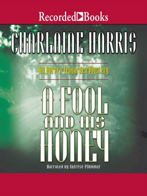 Aurora Teagarden Mysteries Book 6: A Fool and His Honey Cover