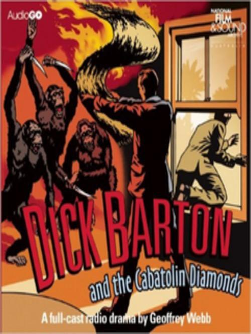 Dick Barton and the Cabatolin Diamonds Cover