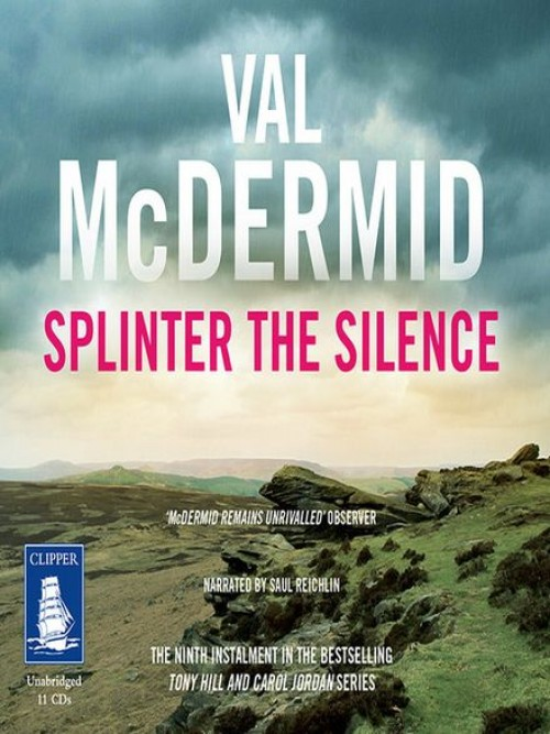 Tony Hill and Carol Jordan Book 9: Splinter the Silence Cover