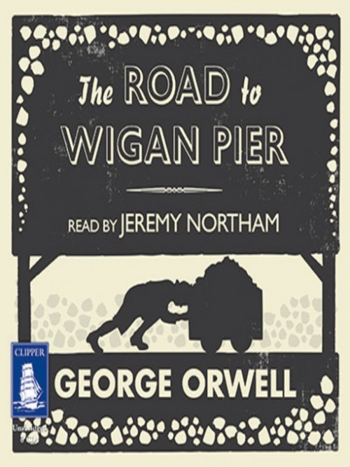 The Road To Wigan Pier Cover