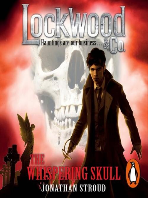 Lockwood & Co. Book 2: The Whispering Skull Cover