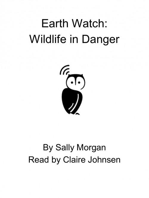 Earth Watch: Wildlife In Danger Cover