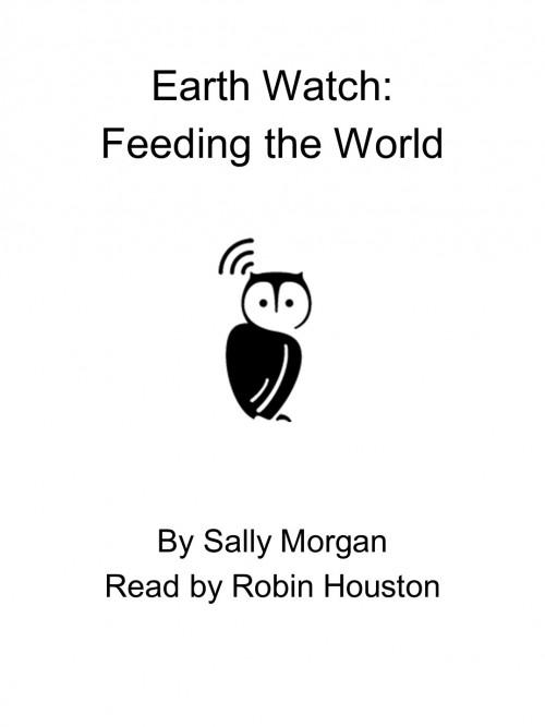 Earth Watch: Feeding the World Cover