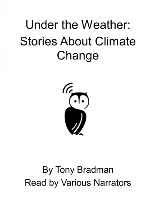 Under the Weather: Stories About Climate Change Cover