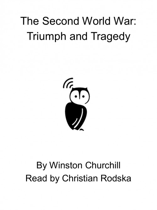 The Second World War: Triumph and Tragedy Cover