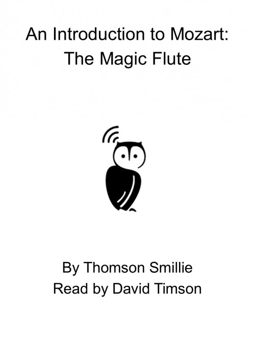 An Introduction To Mozart: The Magic Flute Cover