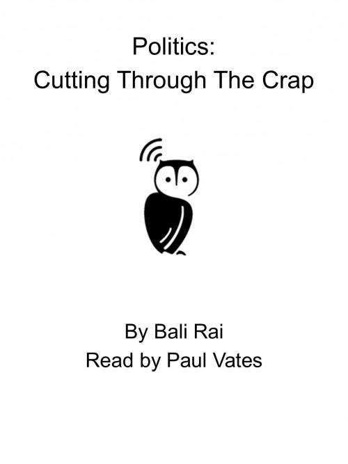 Politics: Cutting Through the Crap Cover