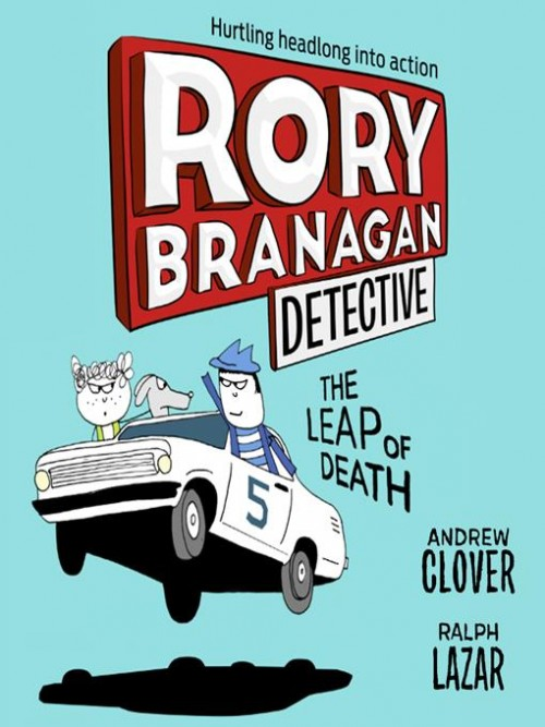 Rory Branagan Detective Book 5: The Leap of Death Cover