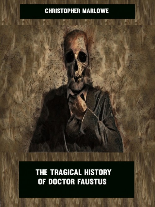 The Tragical History of Doctor Faustus Cover