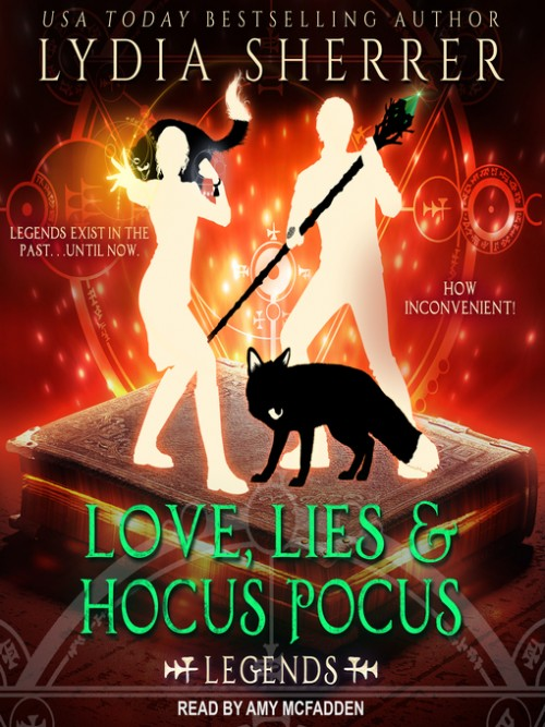 Lily Singer Book 4:  Love, Lies, and Hocus Pocus-Legends Cover